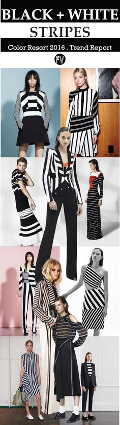 Black & White Stripes FASHION VIGNETTE: [ TREND REPORT ] BLACK + WHITE . STRIPES - RESORT 2016