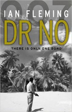 Dr.No: James Bond 007: Ian Fleming: 9780099576068: Amazon.com: Books