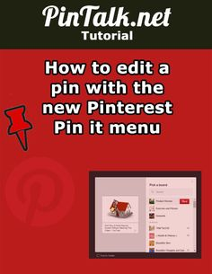 How to edit a pin with the new Pinterest Pin it menu