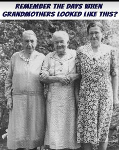 I remember when there were lots of ladies that looked just like these. It was surprising to find out that they weren't THAT old either. My Childhood Memories, Sweet Memories, Nostalgia, Ol Days, My Memory, The Good Old Days, I Remember When, Growing Up, The Past