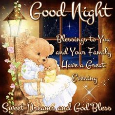Good Night. Sweet Dreams and God Bless.