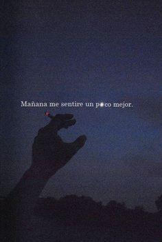 oh mejor pasado manana -M Frases Love, Love Phrases, Sad Life, Im Sad, Tumblr Quotes, Spanish Quotes, Love Messages, Mood Quotes, Nostalgia