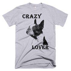 Boston Terrier - Crazy Lover - Men T-Shirt
