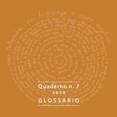 Quaderno 7  Glossario termini e mezzi relativi alle tecniche dell'incisione.