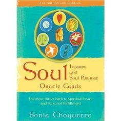 Soul Lessons And Soul Purpose Oracle Cards