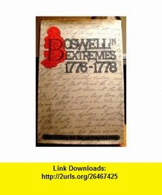 Boswell in Extremes, 1776-1778 (9780070690592) James Boswell, Charles M. Weis, Frederick A. Pottle , ISBN-10: 0070690596  , ISBN-13: 978-0070690592 ,  , tutorials , pdf , ebook , torrent , downloads , rapidshare , filesonic , hotfile , megaupload , fileserve