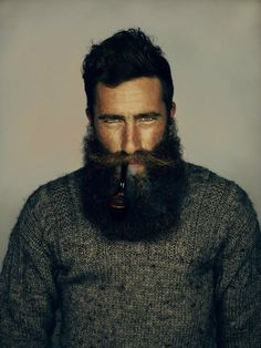 You can't say manliness like a beard like that with a wooden pipe!
