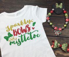e960e61c Sparkly Bows and Mistletoe, Minnie Holidays, Christmas Shirt for Girls,  Disney Christmas Shirt, Funny Christmas Shirt, Christmas Shirt, Kid Holiday  Shirt, ...