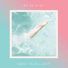 Ra Ra Riot - Need Your Light on LP + Download
