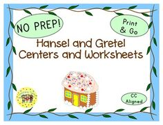Hansel and Gretel Thematic Centers and Worksheets ***Common Core Aligned***This Hansel and Gretel packet contains: Reading Center Book ListArt Center ProjectWriting Center ActivityComputer Center WebsitesAND 9 worksheetsCircle the Beginning Letter(CCSS.ELA-Literacy.L.K.2cCCSS.ELA-Literacy.RF.1.2cCCSS.ELA-Literacy.L.2.2dCCSS.ELA-Literacy.L.1.2dCCSS.ELA-Literacy.L.1.2e)Fill in the Missing…