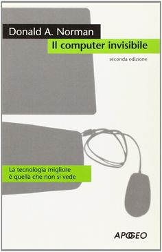 Amazon.it: Il computer invisibile - Donald A. Norman - Libri