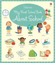 My first word book: About school  - NEW FOR JULY 2016