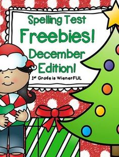 Spelling Test FREEBIES ~ December Edition!!! ENJOY!!!! ALSO, don't miss out on the 28% OFF SALE Dec. 2-3!!!!!!