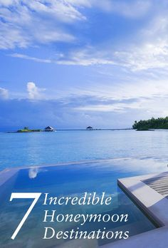 7 incredible honeymoon destinations to bookmark now