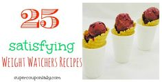 25 Satisfying Weight Watchers Recipes! Can't wait to try #3, 15, 17 and 25!   SuperCouponLady.com