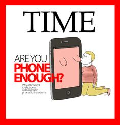 The Next Time Magazine Cover About Unhealthy Attachments. hahahahahaha
