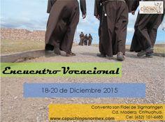 ¡Jóvenes en Chihuahua: vivan la experiencia de nuestro próximo retiro vocacional! Mayores informes (045 652) 101 6680 ASISTE / COMPARTE / PROMUEVE / ORA