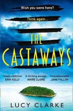 Marie Clare, Julie Clark, Erin Kelly, Val Mcdermid, Ian Rankin, The Castaway, John Grisham, The Sunday Times, Beach Reading