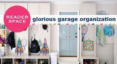 Reader Space: Glorious Garage Organization - IHeart Organizing