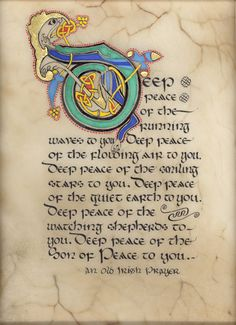 Celtic Card Company presents the illustrated manuscripts of artist Kevin Dillon Irish Prayer, Irish Blessing, Irish Celtic, Celtic Art, Celtic Dragon, Celtic Symbols, Illuminated Letters, Illuminated Manuscript, Irish Quotes
