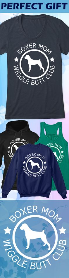 Boxer Mom - Limited edition. Order 2 or more for friends/family & save on shipping! Makes a great gift!