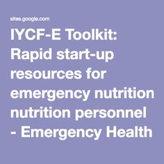 English and Arabic IYCF-E Toolkit: Rapid start-up resources for emergency nutrition personnel - Emergency Health and Nutrition