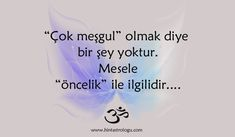 Öncelikliyimdir her zaman :)) Love In Islam, Good Sentences, Strong Love, More Than Words, Meaningful Words, Motto, Great Quotes, Cool Words, Quotations