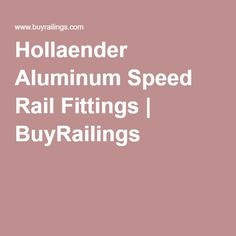 Hollaender Aluminum Speed Rail Fittings | BuyRailings