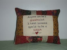 Special Nana Pillow by marilynscreations2 on Etsy, $14.99
