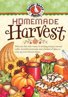 Homemade Harvest...like the theme of this and the artwork