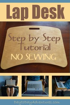 DIY No Sew Lap Desk Tutorial - www.Day to Day Adventures.com: