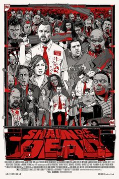 SHAUN OF THE DEAD Mondo Poster by Tyler Stout — GeekTyrant