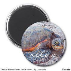 """Relax"" Hawaiian sea turtle close-up photo magnet"