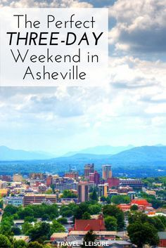 Asheville, NC: As part of a new series, Travel + Leisure is exploring America one three-day weekend at a time. Here's what to do on a short trip to Asheville, in western North Carolina. Three Day Weekend, Weekend Trips, Day Trips, Weekend Weather, Girls Weekend, Long Weekend, Oh The Places You'll Go, Places To Travel, Travel Destinations