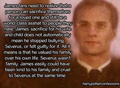 James fans need to realize that a person can sacrifice...