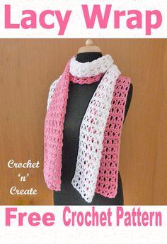 Lacy Wrap Free Crochet Pattern - Crochet 'n' Create Crochet Scarves, Crochet Shawl, Knit Crochet, Crochet Things, Crochet Slippers, Filet Crochet, All Free Crochet, Free Knitting, Crochet Designs