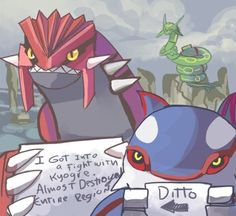This Groudon and this Kyogre who were fulfilling their destinies. | 21 Pokémon Being Publicly Shamed By Their Trainers