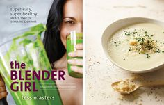 The Blender Girl Cookbook Giveaway and Creamy Cauliflower Soup (Gluten-free and Vegan) // Tasty Yummies