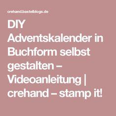DIY Adventskalender in Buchform selbst gestalten – Videoanleitung | crehand – stamp it!
