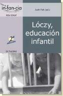 Lóczy, educación infantil, de Judit Falk y Anna Tardos.