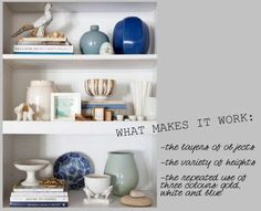layering accessories and tips for styling bookshelves.