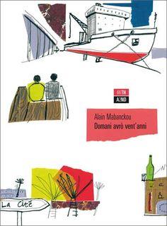 """Domani avrò vent'anni"" di Alain Mabanckou"