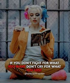 fight for your struggle and get it Joker Love Quotes, Psycho Quotes, Badass Quotes, Bad Girl Quotes, Girly Quotes, Mood Quotes, Harley And Joker Love, Joker And Harley Quinn, Harly Quinn Quotes