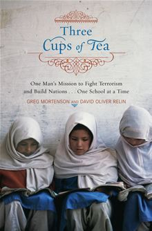 Three Cups of Tea: One Man's Mission to Promote Peace . . . One School at a Time by David Oliver Relin and Greg Mortenson. Buy this eBook on #Kobo: http://www.kobobooks.com/ebook/Three-Cups-Tea-One-Mans-Mission/book-KzMoj6ahoUaHhf09hbmZ2w/page1.html?s=sqRYCw_xP0iVgBBEBPjppQ=1