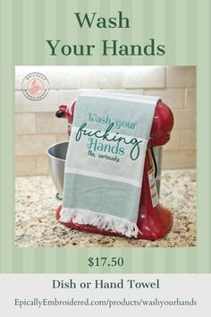 Sick of reminding your family to wash their hands? Maybe this not so gentle reminder will help! Sure to get a laugh everytime it's used. Click to order from our website today! #embroideredhandtowel #embroidereddishtowel #washyourhands #kitchengifts #giftsforcooks #funnydishtowels #sustainableliving #ecofriendly #hostessgifts #funnykitchengifts