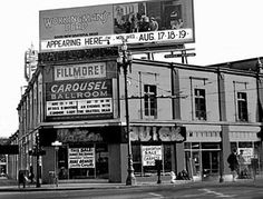 Saw many a show at the Fillmore West, the old Carousel Ballroom. Bill Graham's legendary venue in the 1960's and 70's, there is a Bank of America  there now (2013), on Van Ness just past Market St.