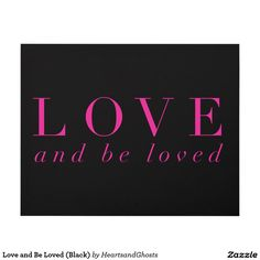 Love and Be Loved (Black) Panel Wall Art