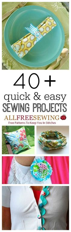 43 Quick and Easy Sewing Projects | AllFreeSewing.com
