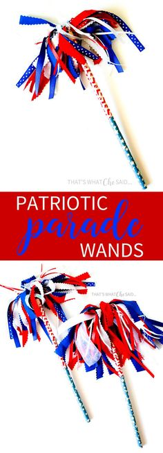 Easy Patriotic Parade Wand Shakers. Perfect to craft with the kids!