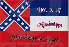 Happy Birthday, Mississippi... 195 Years Young Today!